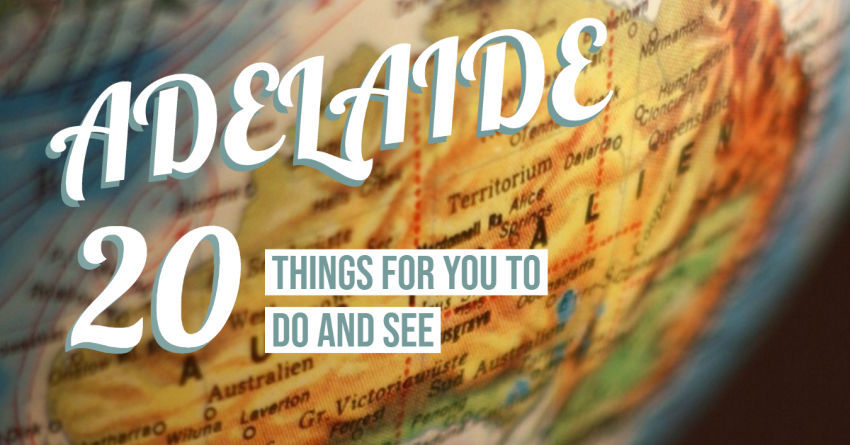 Best things to do in Adelaide