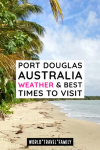 Port Douglas Australia weather and best times to visit