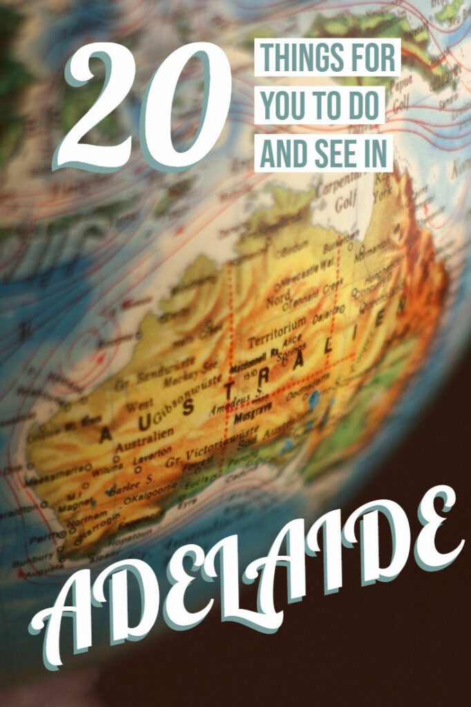 What is there to do in Adelaide