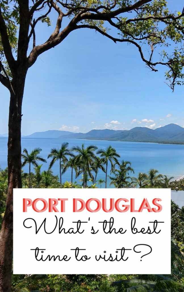 What's the best time to visit Port Douglas