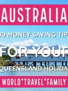 money Saving Tips Queensland Holiday