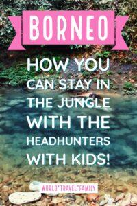 Borneo with kids