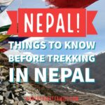 Trekking in Nepal (Do You Need a Guide? Which Trek to Choose? etc.)