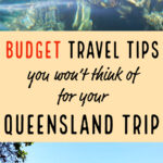 Budget Travel Tips For Your Queensland Trip