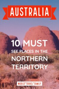 Northern Territory Must See Destinations