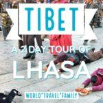 Lhasa Tour - 2 Days in Lhasa