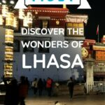 Tibet Tour Highlights of Lhasa