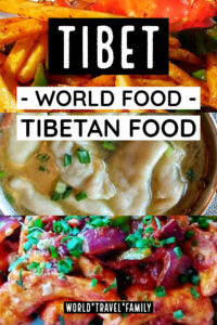 Tibet World Food Tibetan Food