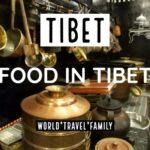 Tibetan Food - In Tibet
