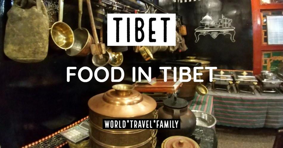 Tibetan Food Guide
