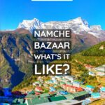 Nepal Namche Bazaar What is it like