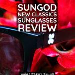 SunGod New Classics sunglasses Review