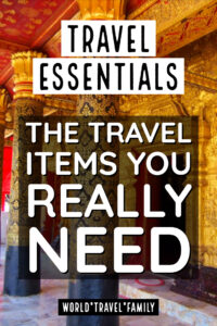 Travel Essentials the travel items you really need