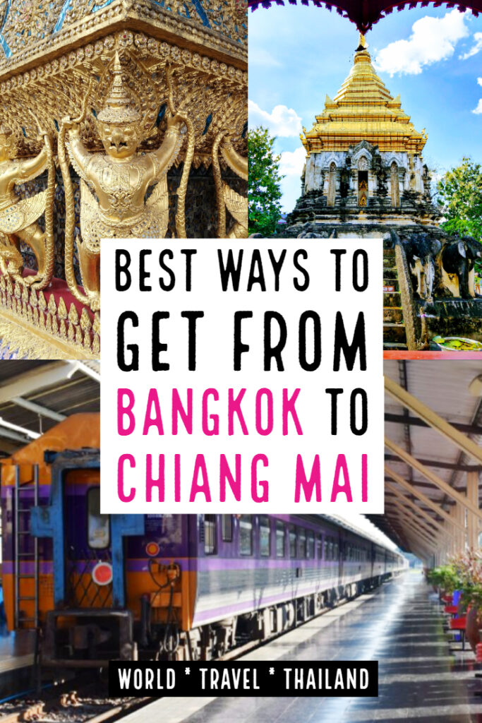 Best Ways to Get From Bangkok to Chiang Mai