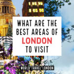 Best Areas of London to Visit