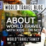 Travel With Children, Around The World