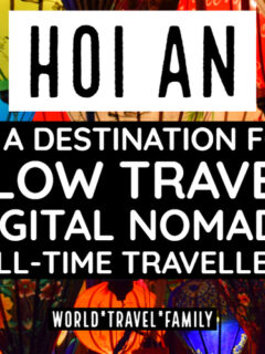 Hoi An city destination nomads travel slow travellers