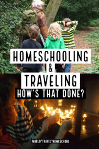 Homeschooling and traveling how to do it