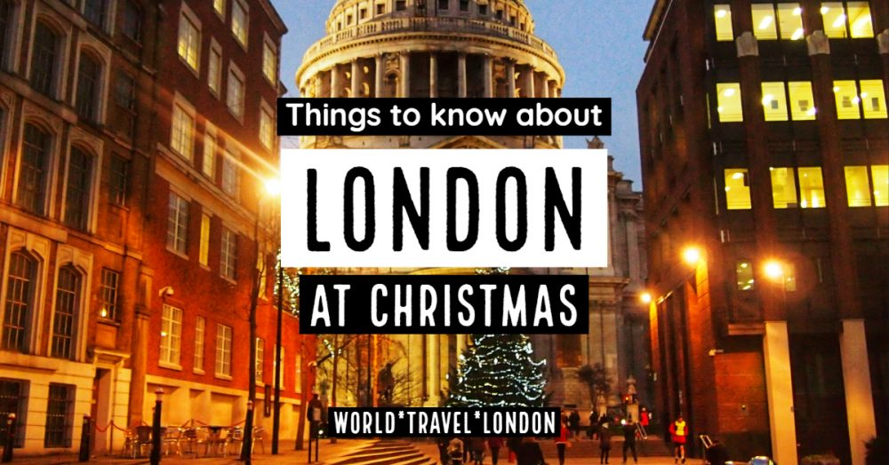 Christmas In London.London At Christmas Time 2019 World Travel Family Travel Blog