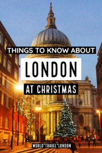 Things to Know about London at Christmas