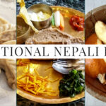 What is Nepalese Food Like? Nepali Foods to Enjoy