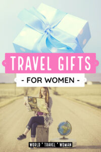Travel Gifts for Women who travel