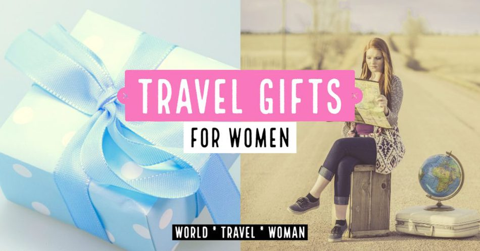 Travel Gifts for women who love travel
