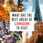What are the best areas of London to Visit