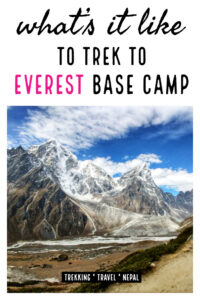 What's it like to trek to Everest Base Camp