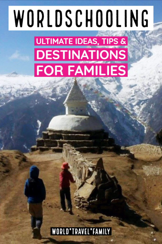 "Worldschooling ideas tips destinations for Families"" class=""wp-image-40617"" srcset=""https://worldtravelfamily.com/wp-content/uploads/2019/09/Worldschooling-ideas-tips-destinations-for-Families-683x1024.jpg 683w, https://worldtravelfamily.com/wp-content/uploads/2019/09/Worldschooling-ideas-tips-destinations-for-Families-200x300.jpg 200w, https://worldtravelfamily.com/wp-content/uploads/2019/09/Worldschooling-ideas-tips-destinations-for-Families.jpg 735w"" sizes=""(max-width: 683px) 100vw, 683px"