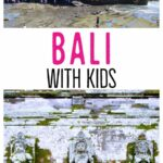 Bali With Kids Guide Travel Blog