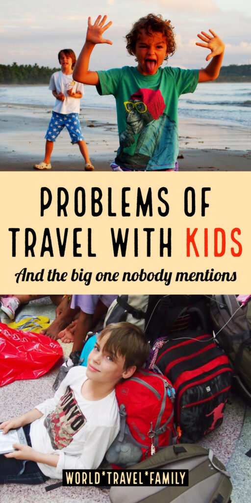 Biggest Problems of Travel With Kids