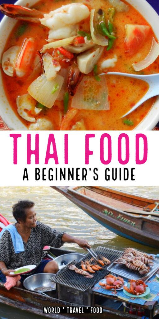 Thai Food Beginners Guide