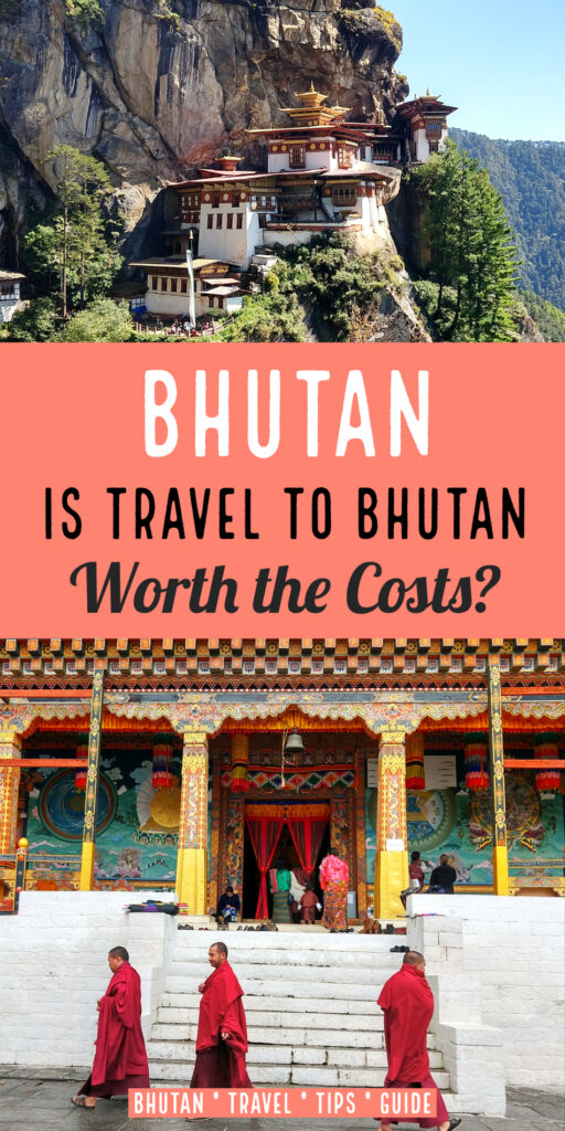 Is travel to Bhutan Worth the costs