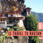 Is It Worth Visiting Bhutan?