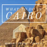 What to Do in Cairo?
