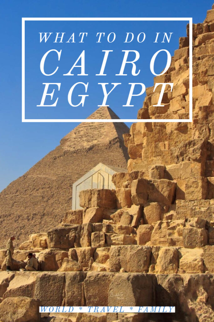 What to Do in Cairo Egypt - pyramids