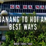 Danang to Hoi An Vietnam
