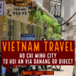 Ho Chi Minh to Hoi An, Vietnam. The Three Best Ways