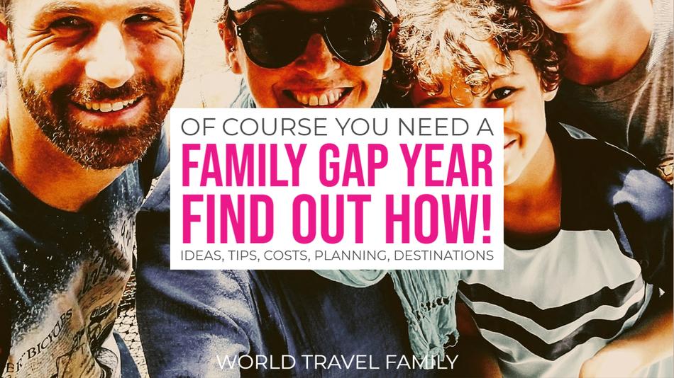 Need a family Gap Year