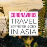 coronavirus travel experiences in asia