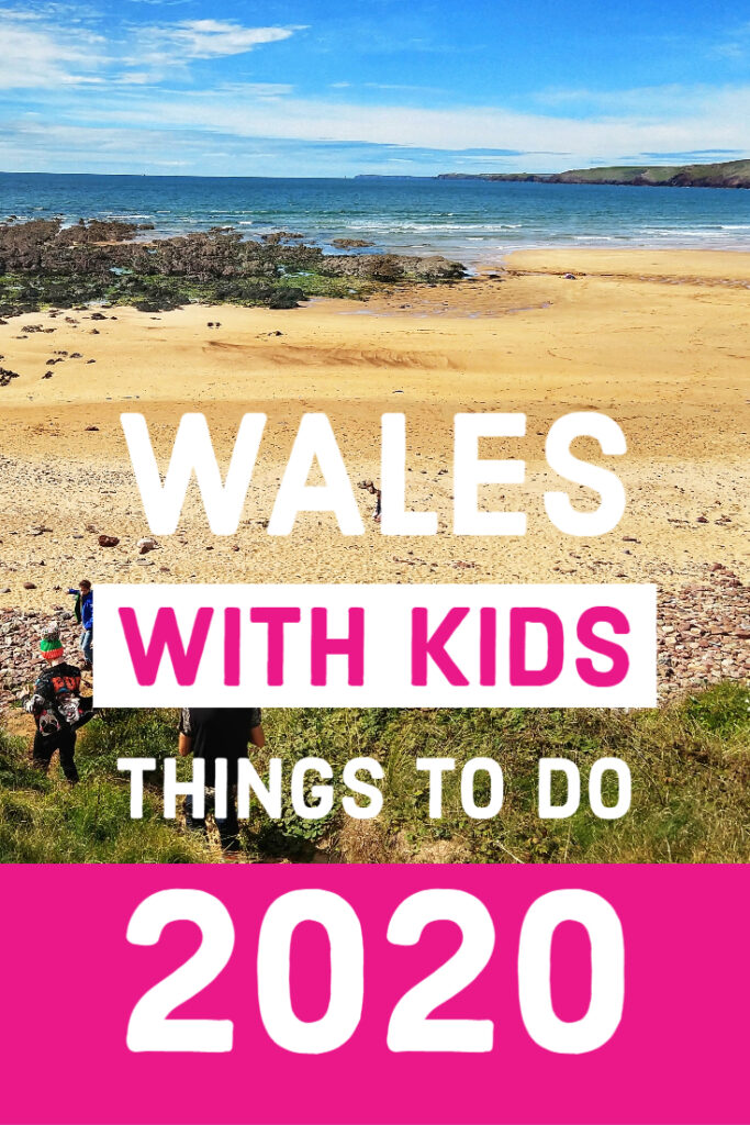 Wales With Kids Things To Do 2020