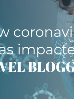 how coronavirus has impacted travel bloggers blogger in mask Covid virus