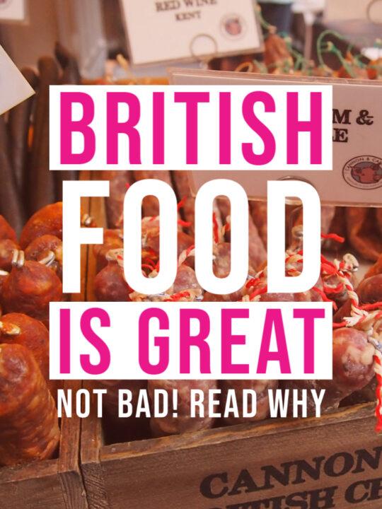 British food is great