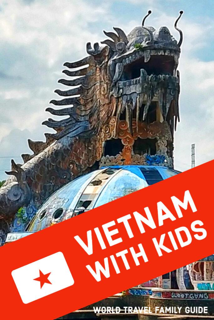 Vietnam with kids Pinterest