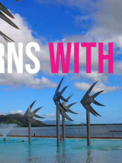 Cairns With Kids