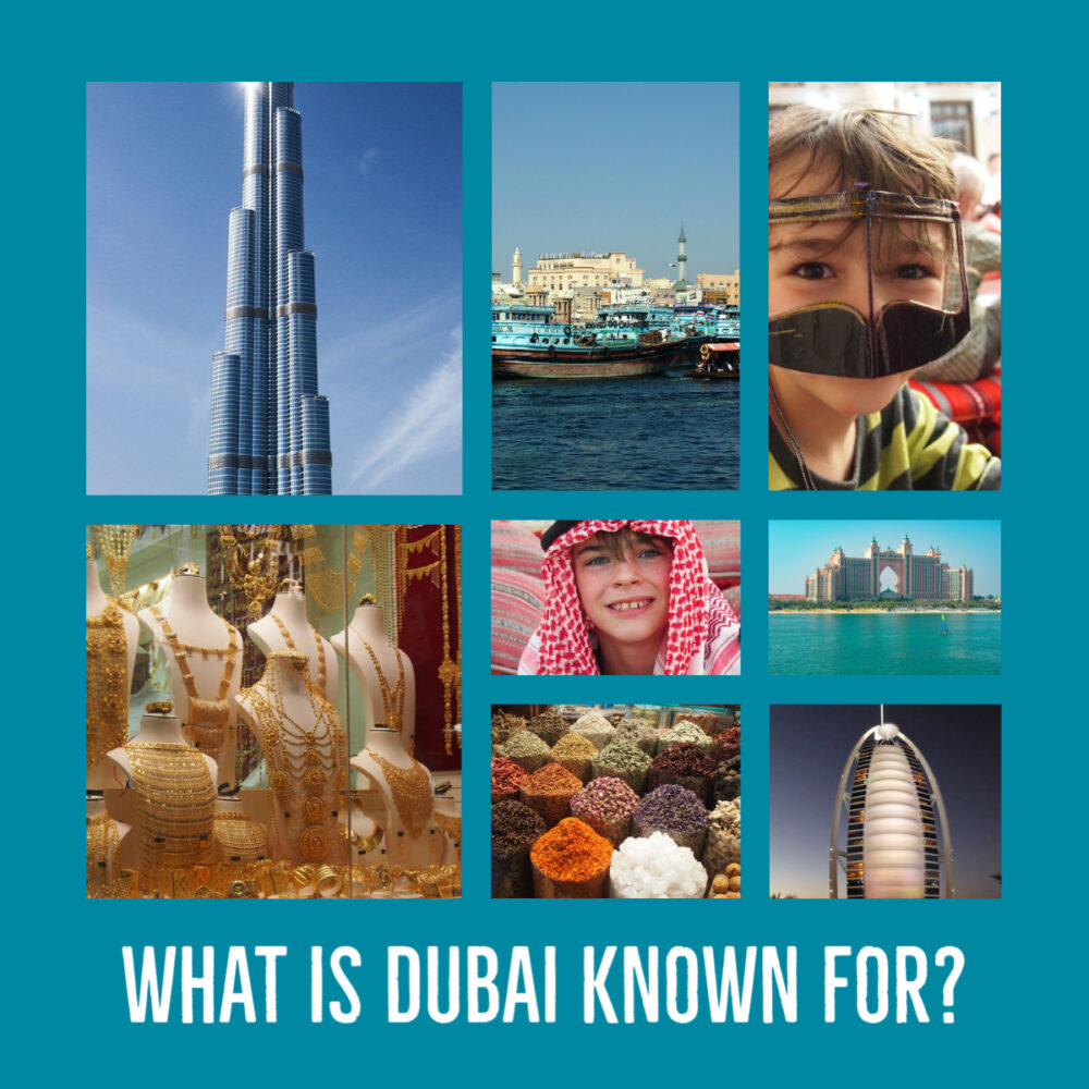 what is dubai known for