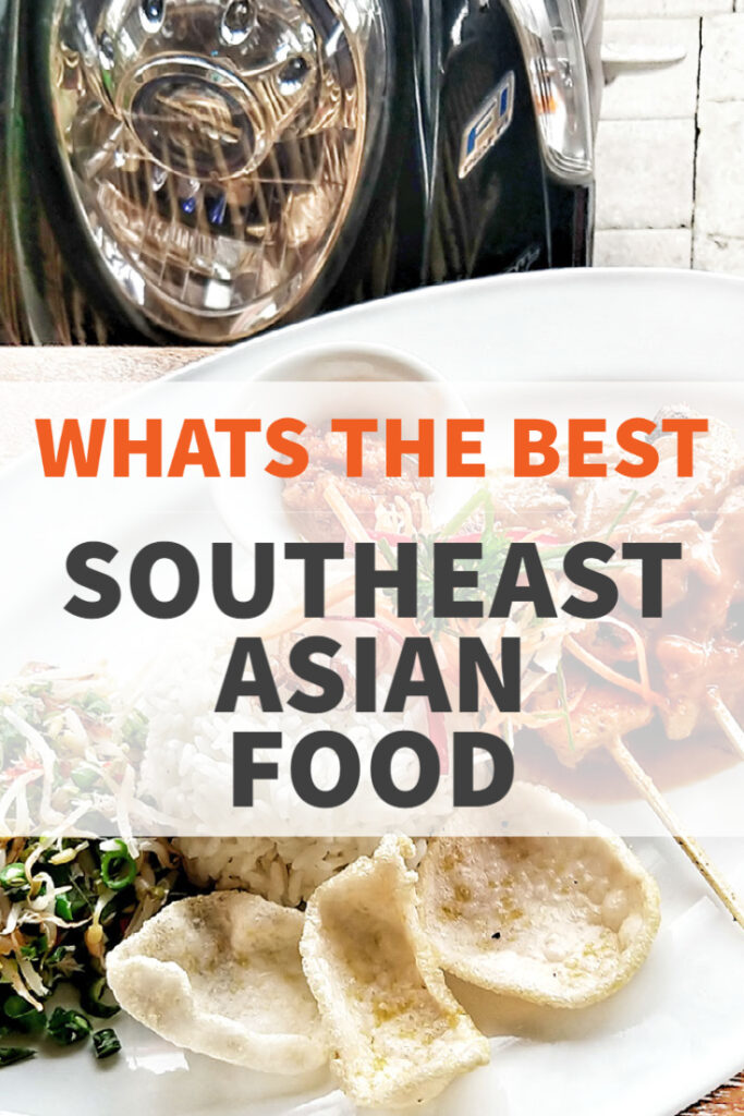 Pinterest best southeast asian food