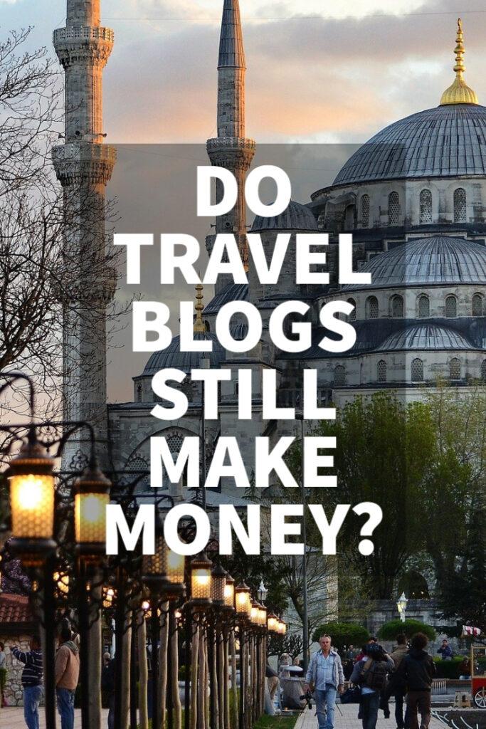 do travel blogs still make money pinterest