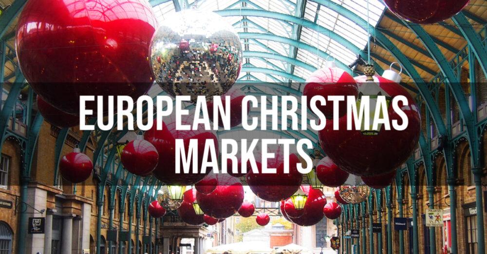 European Christmas Markets guide